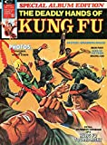 DEADLY HANDS OF KUNG FU Special Album Edition #1 (1st Shang-Shi / Iron Fist Cover)