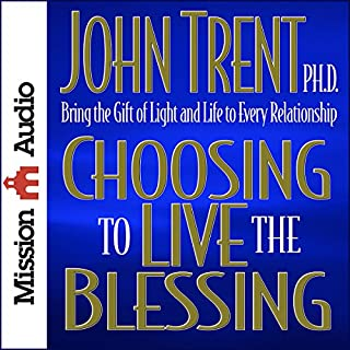 Choosing to Live the Blessing cover art