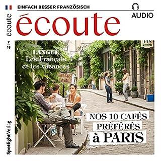 Écoute Audio - Nos 10 cafés préférés à Paris. 7/2018     Französisch lernen Audio              Autor:                                                                                                                                 div.                               Sprecher:                                                                                                                                 div.                      Spieldauer: 57 Min.     3 Bewertungen     Gesamt 4,3