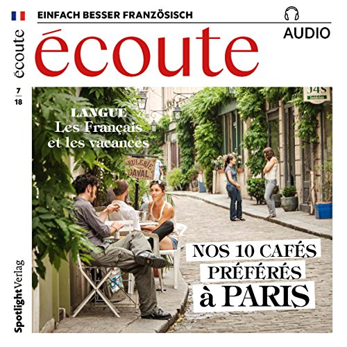 Écoute Audio - Nos 10 cafés préférés à Paris. 7/2018     Französisch lernen Audio              By:                                                                                                                                 div.                               Narrated by:                                                                                                                                 div.                      Length: 57 mins     Not rated yet     Overall 0.0