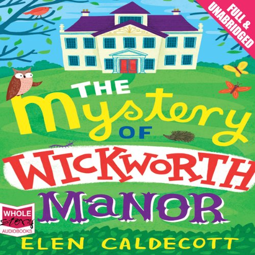 The Mystery of Wickworth Manor cover art