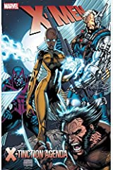 X-Men: X-tinction Agenda (Uncanny X-Men (1963-2011)) Kindle Edition