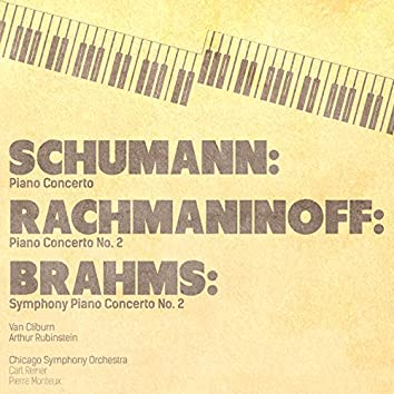 Schumann: Piano Concerto - Rachmaninoff: Piano Concerto No. 2 - Brahms: Piano Concerto No. 2 (Digitally Remastered)