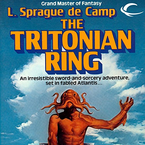 The Tritonian Ring                   By:                                                                                                                                 L. Sprague de Camp                               Narrated by:                                                                                                                                 Dave Courvoisier                      Length: 7 hrs and 31 mins     4 ratings     Overall 4.3