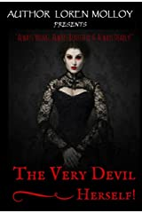 The Very Devil Herself Kindle Edition