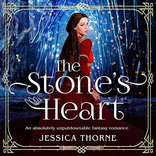 The Stone's Heart: An Absolutely Gripping Fantasy Romance cover art
