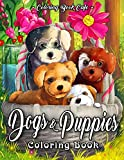 Dogs and Puppies Coloring Book: An Adult Coloring Book Featuring Fun and Relaxing Dog and Puppy Designs