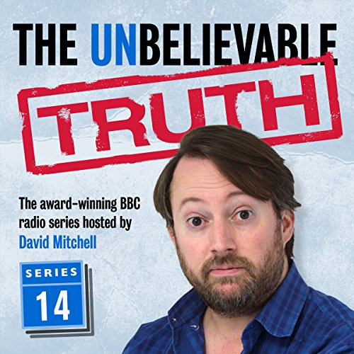 The Unbelievable Truth: Series 14 cover art