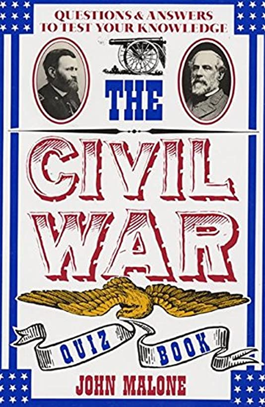 The Civil War Quiz Book