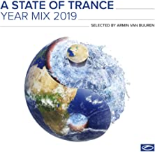 A State Of Trance Year Mix 2019 [Explicit] (Selected by Armin van Buuren)