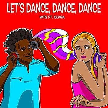 Let's Dance, Dance, Dance (feat. Olivia) [Charles Jay Remix]