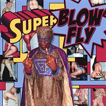 Superblowfly