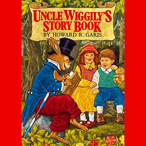 Uncle Wiggly's Story Book audiobook cover art