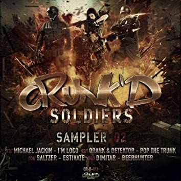 Crunk'd Soldiers Sampler 2