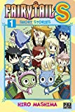 Fairy Tail S T01 - Short Stories - Format Kindle - 9782811642518 - 4,49 €
