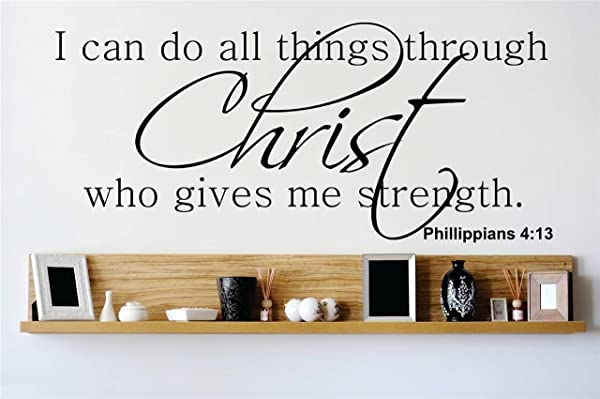Top Selling Decals Prices Reduced Best Selling Cling Transfer I Can Do All Things Through Christ Who Gives Me Strength Philippians 4 13 Bible Scripture Quote Wall Sticker Size 12 Inches X 30 Inches 22 Colors Available