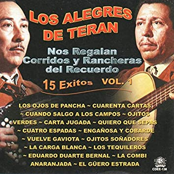 Nos Regalan Corridos y Rancheras Del Recuerdo: 15 Exitos, Vol. 1