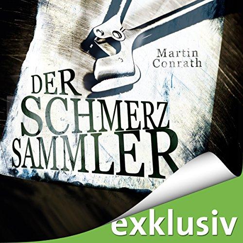 Der Schmerzsammler audiobook cover art