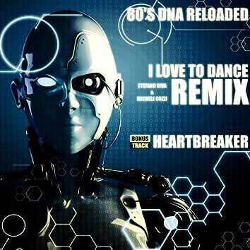 I Love to Dance (Remix)