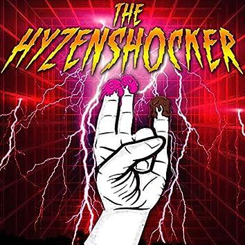 The Hyzenshocker