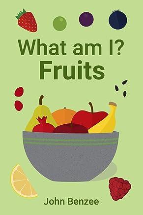 What Am I? Fruits