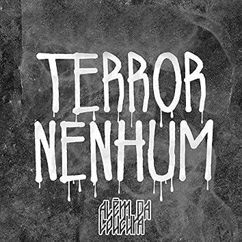 Terror Nenhum