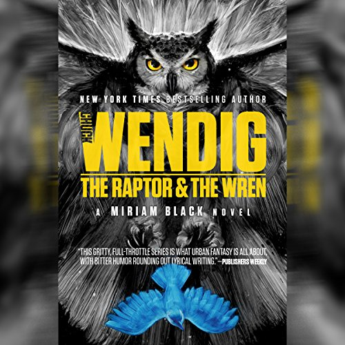 The Raptor & the Wren cover art