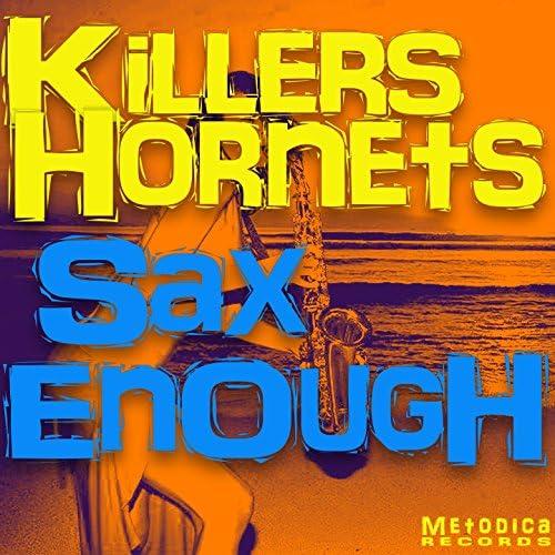 Killers Hornets