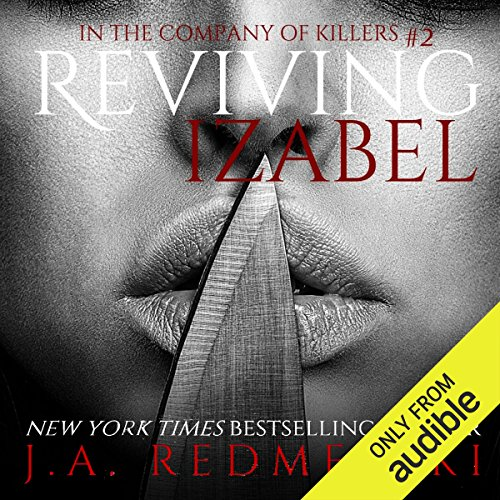 Reviving Izabel     In the Company of Killers, Book 2              By:                                                                                                                                 J.A. Redmerski                               Narrated by:                                                                                                                                 Stephen Bel Davies,                                                                                        Kate Reinders                      Length: 8 hrs and 59 mins     324 ratings     Overall 4.3