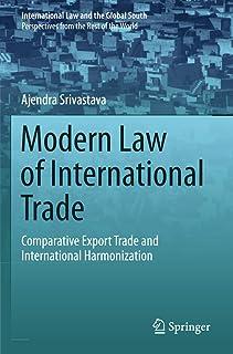 Modern Law of International Trade: Comparative Export Trade and International Harmonization