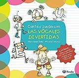 Canta y juega con las vocales divertidas (Castellano - A Partir De 3 Años - Libros Didácticos - Las Divertidas Aventuras De Las Letras Y Los Números)