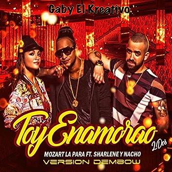 Toy Enamorao 2dos (Version Dembo) [feat. Mozart La Para, Sharlene & Nacho]