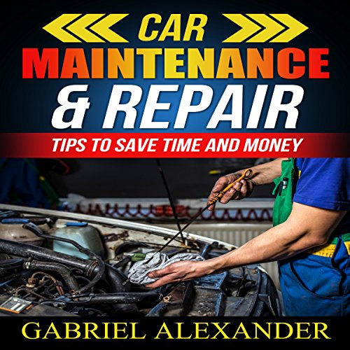 Car Maintenance & Repair audiobook cover art