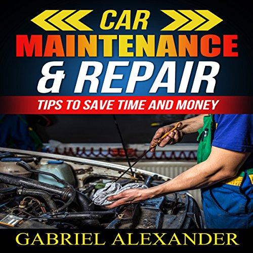 Car Maintenance & Repair audiobook cover art