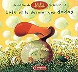 Lulu Vroumette - Lulu et le dernier des dodos