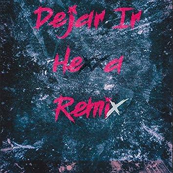 Dejar Ir (feat. Manuu Tarraf) (Remix)