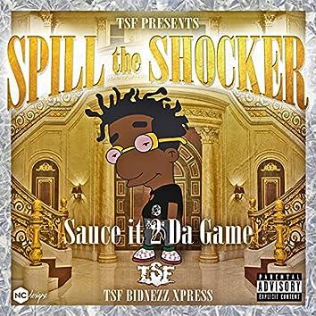 Spill The Shocker