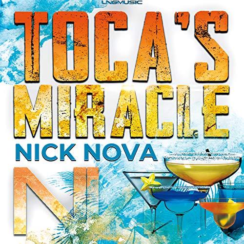 Toca's Miracle (Nick Nova Remix)
