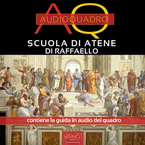 Scuola di Atene di Raffaello [School of Athens by Raphael] audiobook cover art