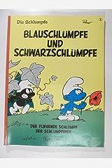 Die Schluempfe I. Blauschluempfe und Schwarzschluempfe Perfect