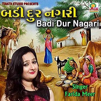 Badi Dur Nagari (Gujarati Bhajan)