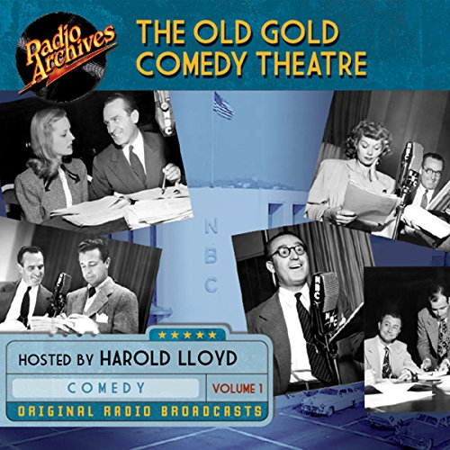 The Old Gold Comedy Theatre, Volume 1                   By:                                                                                                                                 NBC Radio                               Narrated by:                                                                                                                                 Harold Lloyd                      Length: 4 hrs and 51 mins     Not rated yet     Overall 0.0