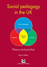 Social pedagogy in the UK: Theory and practice