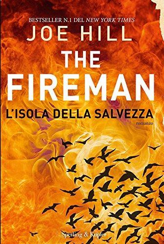 L'isola della salvezza. The Fireman