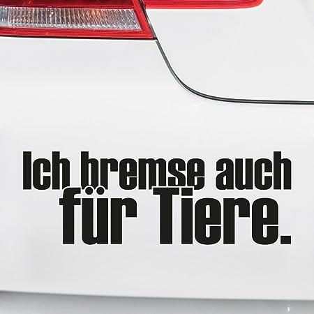 Ich Bremse Auch Für Tiere Aufkleber Sticker Tierschutz Hunde Katzen Auto Lkw Wohnmobil Tierfreund Auto