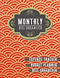 Monthly Bill Organizer: budget financial planner | Weekly Expense Tracker Bill Organizer Notebook for Business or Personal Finance Planning Workbook (Financial Planner Budget Book)