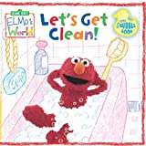 Let's Get Clean! Bath Time Bubble Book (Sesame Street Elmo's World)