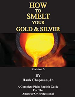 How To Smelt Your Gold & Silver