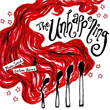 The Unhappening