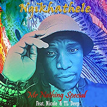 Ngikhathele (feat. Nicole & TL Deep)
